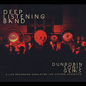 Dunrobin Sonic Gems by Deep Listening Band