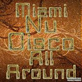 Miami Nu Disco All Around - EP by Various Artists