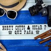 Que Pasa by Oscar P