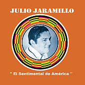 El Sentimental de América by Julio Jaramillo