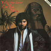 On the Nile by The Egyptian Lover