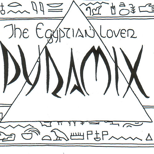 Pyramix by The Egyptian Lover