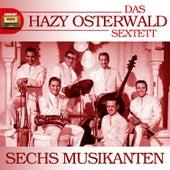 Sechs Musikanten by Hazy Osterwald Sextett