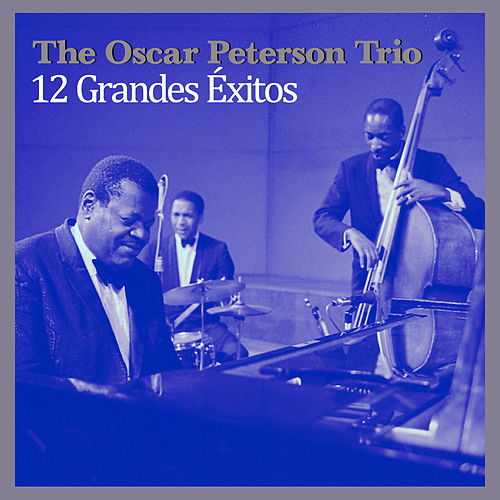 12 Grandes Éxitos by Oscar Peterson
