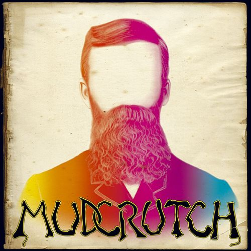 Mudcrutch by Mudcrutch