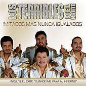 Los Terribles Del Norte by Los Terribles Del Norte