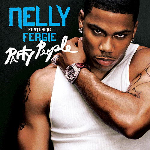Party People by Nelly