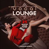 Vocal Lounge by Various Artists