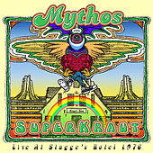 Superkraut: Live At Stagge's Hotel 1976 by Mythos