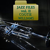 Jazz Files Vol. Ii by Cootie Williams