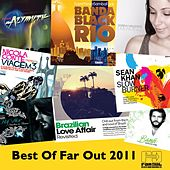 Best of Far Out 2011 by Various Artists