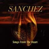 Songs From The Heart by Sanchez