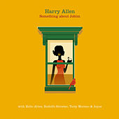 Something About Jobim by Harry Allen