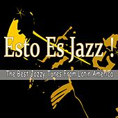Esto Es Jazz! (The Best Jazzy Tunes from Latin America) by Various Artists