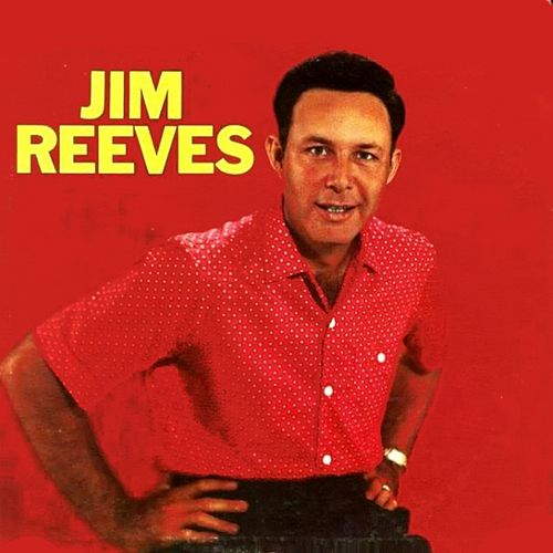 Jim Reeves by Jim Reeves