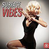 Surface Vibes by Various Artists