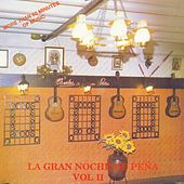 La Gran Noche de Peña, Vol. 2 by Various Artists