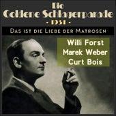Das ist die Liebe der Matrosen (Die Goldene Schlagerparade 1931) by Various Artists