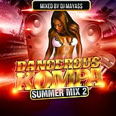 Dangerous Kompa Summer Mix, Vol. 2 by Various Artists