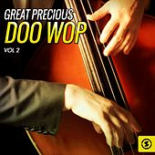 Great Precious Doo Wop, Vol. 2 by Various Artists