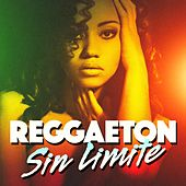 Reggaeton Sin Limite by Various Artists