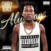 Always - Single by Charly Black