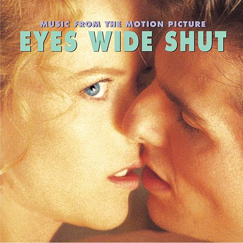 Eyes Wide Shut by Various Artists