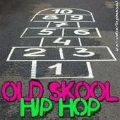 Old Skool Hip-Hop Anthems by Original Cartel