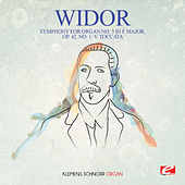 Widor: Symphony for Organ No. 5 in F Major, Op. 42, No. 1: V. Toccata (Digitally Remastered) by Klemens Schnorr