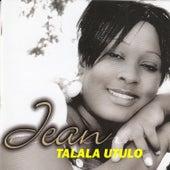 Talala Utulo by Jean