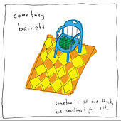 Sometimes I Sit and Think, And Sometimes I Just Sit (Special Edition) by Courtney Barnett