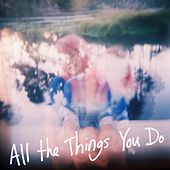 All The Things You Do - Single by Winter