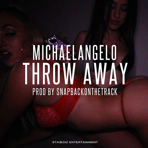 Throw Away by Michael Angelo