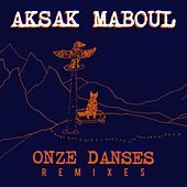 Onze Danses Remixes by Aksak Maboul
