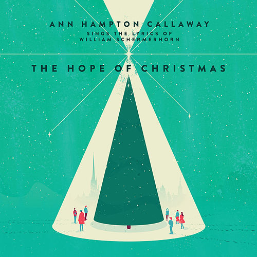 Hope of Christmas by Ann Hampton Callaway