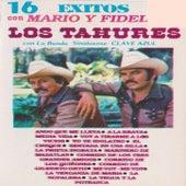 16 Exitos Con Mario Y Fidel Los Tahures Con La Banda Sinaloense Clave Azul by Los Tahures