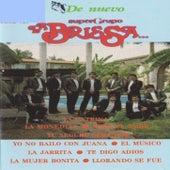 De Nuevo Super Grupo by La Brissa