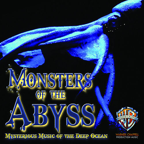 Monsters of the Abyss: Mysterious Music of the Deep Ocean by Hollywood Film Music Orchestra