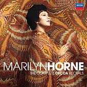 Marilyn Horne: The Complete Decca Recitals by Marilyn Horne