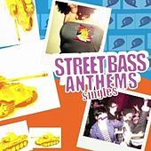 Street Bass Anthems Singles by Various Artists
