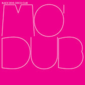 Mo' Dubs by Black Devil