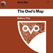 The Owl's Map by Belbury Poly