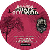 That's Our Word EP by Kraak & Smaak