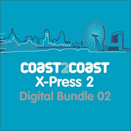 X-Press 2 'Coast 2 Coast' (Bundle 2) by Various Artists