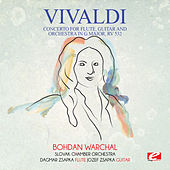 Vivaldi: Concerto for Flute, Guitar and Orchestra in G Major, RV 532 (Digitally Remastered) by Bohdan Warchal