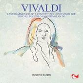 Vivaldi: L'estro Armonico, Op. 3, Concerto No. 11 in D Minor for Two Violins, Cello and Strings, Rv 565 (Digitally Remastered) by I Solisti di Zagreb