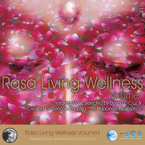Rasa Living Wellness Volume 1 by Various Artists