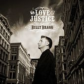 Mr. Love & Justice by Billy Bragg