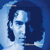 Different Game by Makana