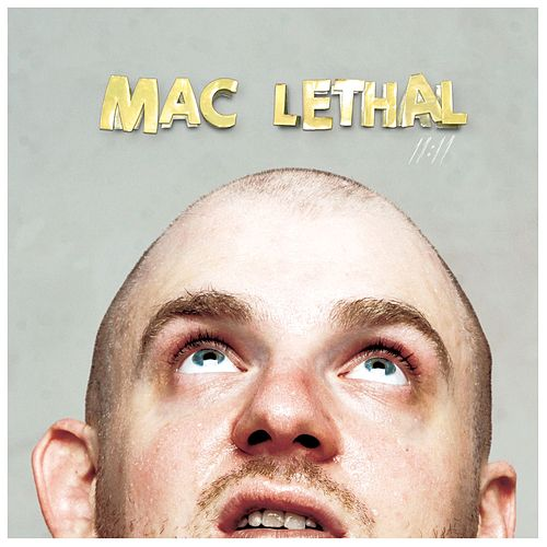 11:11 by Mac Lethal
